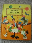 """Sunny and Gay"" was an old school storybook full of fun pictures, stories, and rhymes. I vividly remember certain pages of this book!"