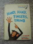 "This may have been my favorite book from early childhood - ""hand, hand, fingers, thumb, dum ditty dum ditty dum dum dum"" - it had great rhyming and rhythm."